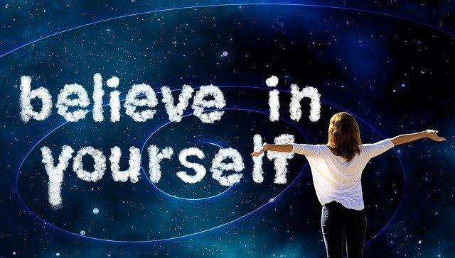 Die erstrebenswerten Qualitäten - Glaube an Dich selbst - Mut tut gut